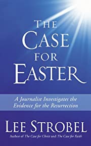 The Case for Easter: A Journalist…