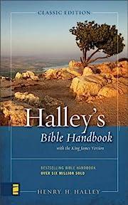 Halley's Bible Handbook: An Abbreviated…