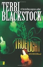 True Light (Restoration Series #3) de Terri…