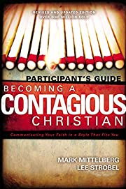 Becoming a Contagious Christian: Six…