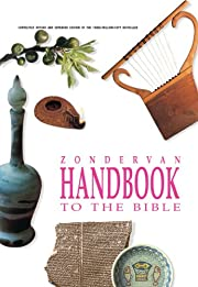 Zondervan Handbook to the Bible, Revised…