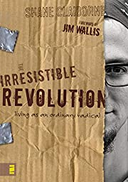 The irresistible revolution : living as an…