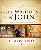The Writings of John: A Survey of the…