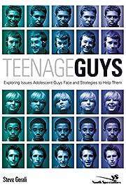 Teenage Guys: Exploring Issues Adolescent…