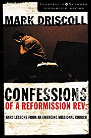 Confessions of a Reformission Rev.: Hard…
