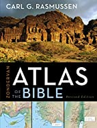 Zondervan Atlas of the Bible by Carl G.…