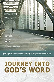 Journey into God's Word: Your Guide to…