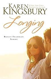 Longing (Bailey Flanigan, Book 3) de Karen…