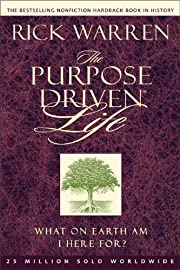 The Purpose Driven® Life: What on Earth Am…