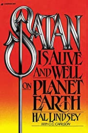 Satan Is Alive and Well on Planet Earth de…