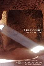 Early Church Discovery Guide: 5 Faith…