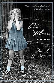 Thin Places: A Memoir av Mary E DeMuth