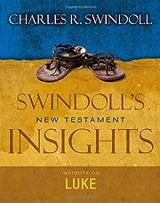 Insights on Luke (Swindoll's New…