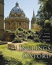 The Inklings of Oxford: C. S. Lewis, J. R.…