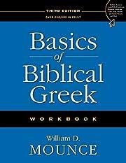 Basics of Biblical Greek Workbook –…