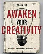 Awaken Your Creativity: Hearing Yes in the…