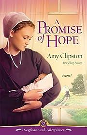 A promise of hope av Amy Clipston