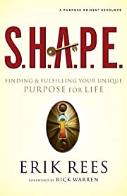 S.H.A.P.E.: Finding and Fulfilling Your…