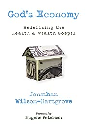 God's Economy: Redefining the Health…