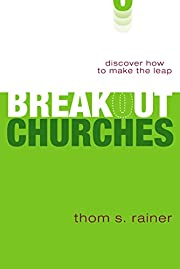 Breakout Churches: Discover How to Make the…