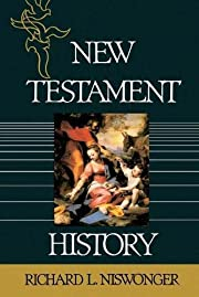 New Testament History de Ph.D. Richard L.…