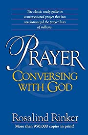 Prayer: Conversing With God af Rosalind…