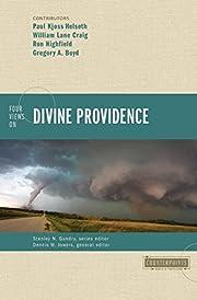 Four Views on Divine Providence…