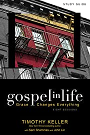 Gospel in Life Study Guide: Grace Changes…