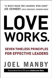 Love works : seven timeless principles for…