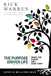 The Purpose Driven Life: What on Earth Am I…