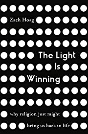 The Light Is Winning: Why Religion Just…