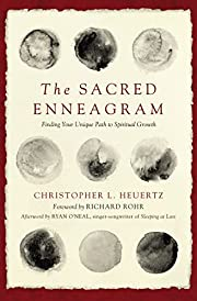 The Sacred Enneagram: Finding Your Unique…