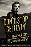 Don't stop believin' : the man, the band, and the song that inspired generations / Jonathan Cain