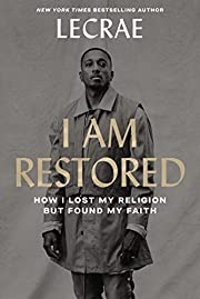 I Am Restored: How I Lost My Religion but…