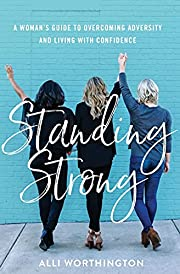 Standing Strong: A Woman's Guide to…