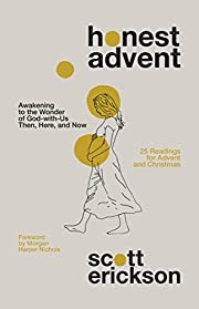 Honest Advent: Awakening to the Wonder of…