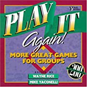 Play It Again!: More Great Games for Groups…