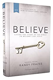 Believe, NIV: Living the Story of the Bible…