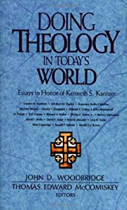 Doing Theology in Today's World: Essays…