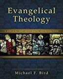 Evangelical Theology: A Biblical and Systematic Introduction book cover