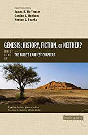 Genesis: History, Fiction, or Neither?:…