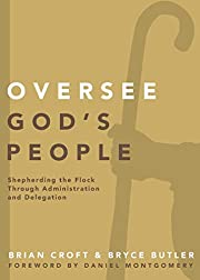 Oversee God's People: Shepherding the Flock…