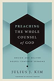 Preaching the Whole Counsel of God: Design…