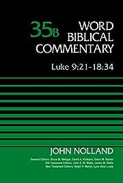 Luke 9:21-18:34, Volume 35B (Word Biblical…