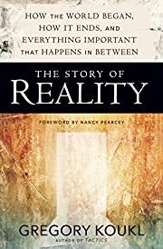 Story of Reality: How the World Began, How…