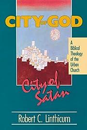 City of God, City of Satan di Robert C.…