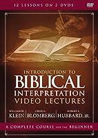 Introduction to Biblical Interpretation…