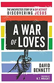 War of Loves: The Unexpected Story of a Gay…