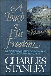 A Touch of His Freedom di Charles Stanley
