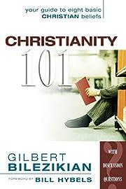 Christianity 101 af Gilbert Bilezikian